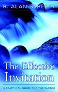 Effective Invitation, the (3rd Edition) (2004) Paperback