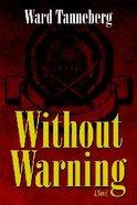 Without Warning Paperback