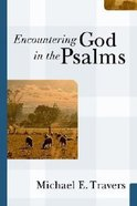 Encountering God in the Psalms Paperback
