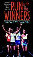 Run With the Winners