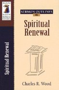 Sermon Outlines on Spiritual Renewal Paperback