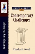 Contemporary Challenges (Wood Sermon Outline Series) Paperback
