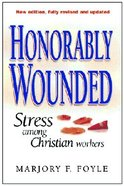 Honorably Wounded Paperback