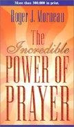 Incredible Power of Prayer Paperback