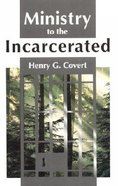 Ministry to the Incarcerated Paperback