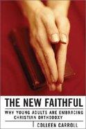 The New Faithful Hardback