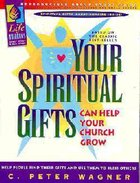 Your Spiritual Gifts Can Help Your Church Grow (Group Study Guide) Paperback