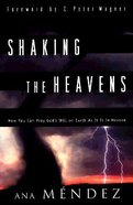 Shaking the Heavens Paperback