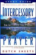 Intercessory Prayer (Study Guide) Paperback