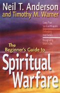 The Beginner's Guide to Spiritual Warfare Paperback