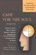 Care For the Soul Paperback