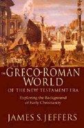 Greco-Roman World of the New Testament Paperback