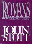 Romans - God's Good News For the World Hardback