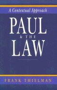 Paul and the Law a Contextual Approach Paperback