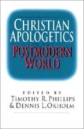 Christian Apologetics in the Postmodern World Paperback