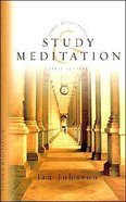 Study and Meditation (Spiritual Disciplines Bible Study Series)