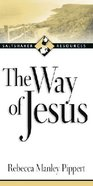 The Way of Jesus Paperback