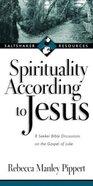 Spirituality According to Jesus Paperback