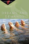 Dreams and Demands (Intimate Marriage Series) Paperback