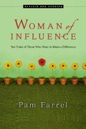 Woman of Influence: Ten Traits of Those Who Want to Make a Difference Paperback
