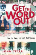Get the Word Out Paperback