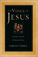 The Voice of Jesus: Discernment, Prayer & the Witness of the Spirit Paperback