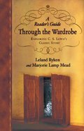 A Reader's Guide to the Wardrobe Paperback