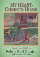 My Heart-Christ's Home Retold For Children (5 Pack) Booklet
