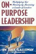 On-Purpose Leadership Hardback