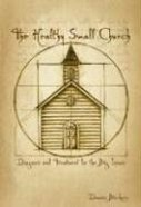 The Healthy Small Church Paperback