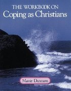 The Workbook on Coping as Christians (Upper Room Workbook Series) Paperback