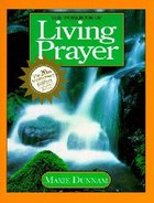 The Workbook of Living Prayer (20Th Anniversary Edition) (Upper Room Workbook Series) Paperback