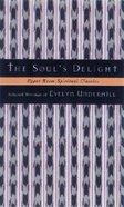 The Soul's Delight (Upper Room Spiritual Classics Series 2) Paperback