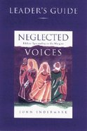 Neglected Voices (Leader Guide) Paperback