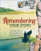 Remembering Your Story Paperback