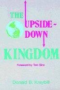 Upside Down Kingdom Paperback