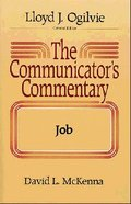 Job (#12 in Communicator's Commentary Old Testament Series) Hardback