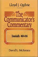 Isaiah 40-66 (#16.2 in Communicator's Commentary Old Testament Series)