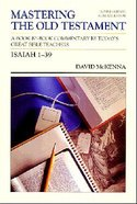 Mastering OT Isaiah 1-39 Paperback