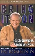 Bring It on: Tough Questions. Candid Answers. Paperback