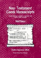 New Testament Greek Manuscripts: Matthew Paperback
