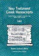 New Testament Greek Manuscripts: Luke Paperback