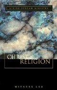Christ Versus Religion Paperback
