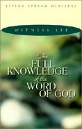 The Full Knowledge of the Word of God Paperback