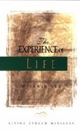The Experience of Life Paperback