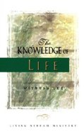 The Knowledge of Life Paperback