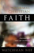 The Normal Christian Faith Paperback