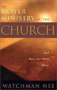 The Prayer Ministry of the Church Paperback