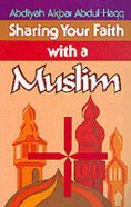 Sharing Your Faith With a Muslim Paperback