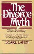 The Divorce Myth Paperback